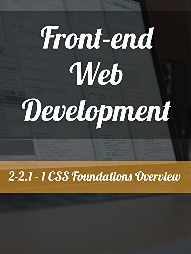 2-2.1 - 1. CSS Foundations Overview
