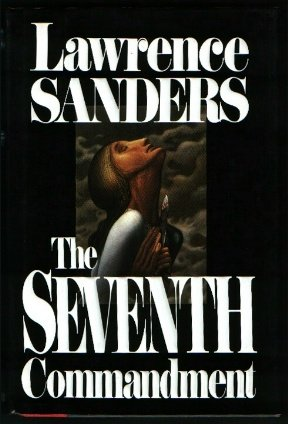 The Seventh Commandment, LAWRENCE SANDERS