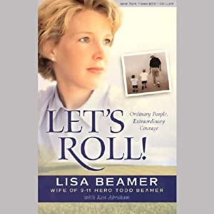 Let's Roll! | [Lisa Beamer, Ken Abraham]