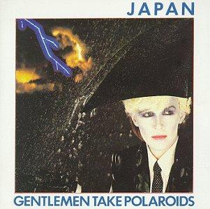 (New Wave) Japan - Gentlemen Take Polaroids (US First Press) - 1980, FLAC (tracks+.cue), lossless