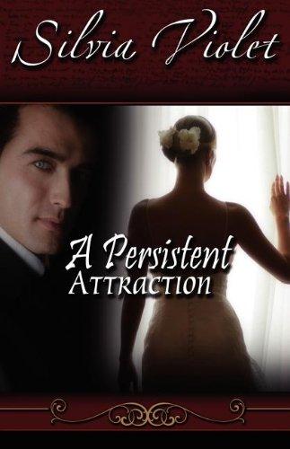 Persistent Attraction (Regency Intrigue)
