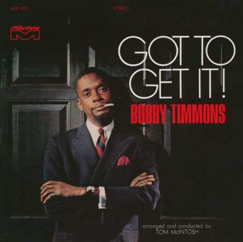 bobby timmons - got to get it! (sleeve art)