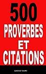 500 proverbes et citations par KAMI