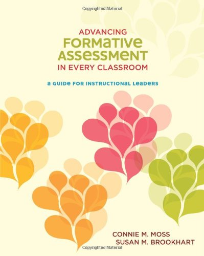 Advancing Formative Assessment in Every Classroom: A...