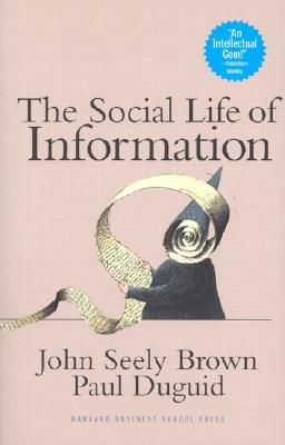 Social Life of Information [SOCIAL LIFE OF INFO], The