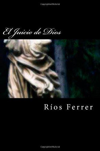 El Juicio de Dios: La batalla legal m s incre ble de la Historia (Spanish Edition)