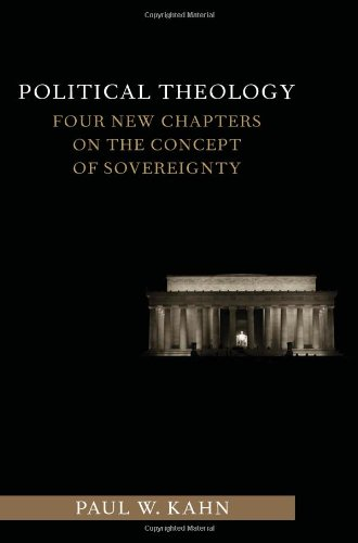 Political Theology: Four New Chapters on the Concept of...