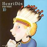 Henri Dès Vol. 10 - Far West