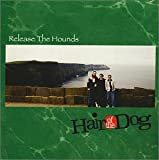 Songtexte von Hair of the Dog - Release the Hounds