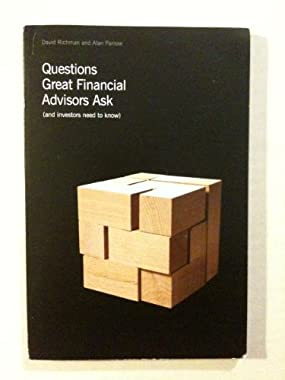 questions great financial advisors ask and Noté 00/5: achetez questions great financial advisors ask and investors need to know de alan parisse, david richman: isbn: 9781609787509 sur amazonfr, des.