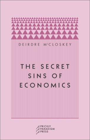 The Secret Sins of Economics