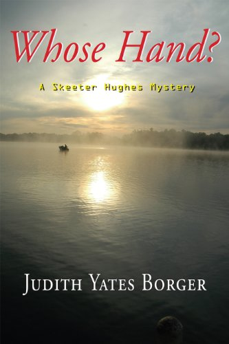 Whose Hand? (A Skeeter Hughes Mystery)