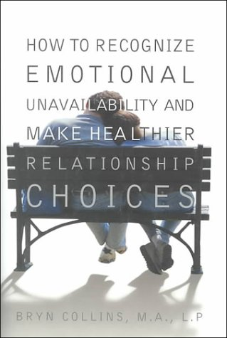 How to Recognize Emotional Unavailability and Make Healthier Relationship Choices