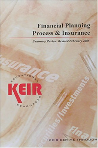 Financial Planning Process and Insurance Summary Review 2005
