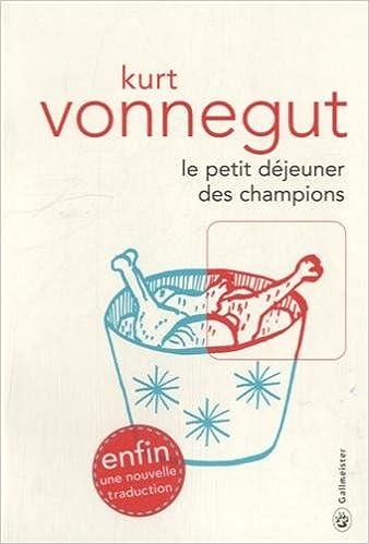 Le petit déjeuner des Champions par Kurt Vonnegut Jr - SF