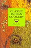 Classic Indian Cookery (189869768X) by Sahni, Julie