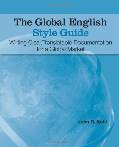 The Global English Style Guide: Writing Clear,...