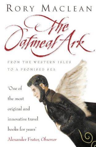 The Oatmeal Ark: From the Western Isles to a Promised Sea PDF