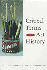 Critical Terms for Art History by Robert S. Nelson
