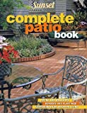 img - for Sunset: The Complete Patio Book book / textbook / text book