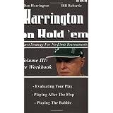 Harrington on Hold 'em: Workbook v. 3: Expert Strategies for No Limit Tournamentsby Dan Harrington