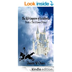 Book 1: The Crown Prince (The Kid Emperor of Occultoria)
