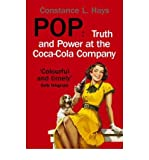 img - for [(Pop: Truth and Power at the Coca-Cola Company )] [Author: Constance Hays] [Dec-2007] book / textbook / text book