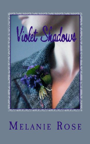 Book: Violet Shadows by Melanie Rose