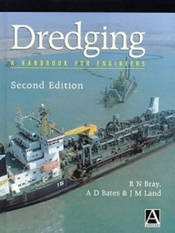 Dredging, Second Edition: A Handbook for Engineers
