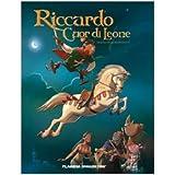 Riccardo Cuor di Leonedi Fr�d�ric Brr�maud