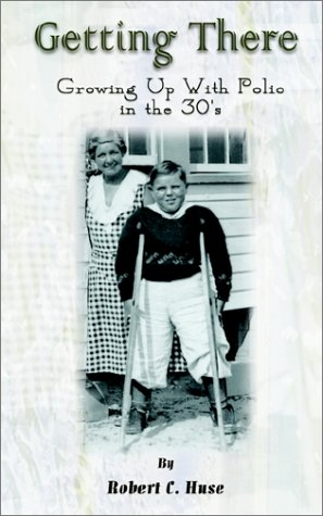 Anfahrt: Growing Up im Fall von Polio in den 30er Jahren