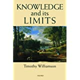 Knowledge and its Limitsby Timothy Williamson