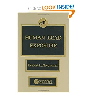 Amazon.com: Human Lead Exposure (9780849360343): Herbert L. Needleman: Books