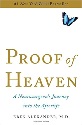 Download Proof of Heaven: A Neurosurgeon's Journey into the Afterlife