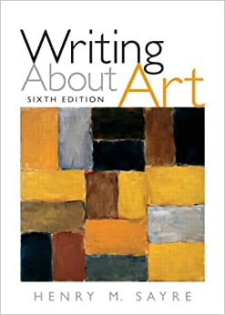 9780131945609 - Writing About Art (5th Edition) by Henry M. Sayre