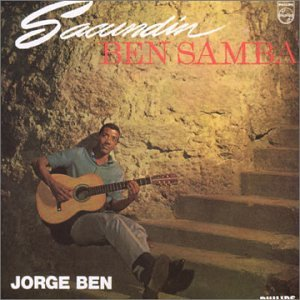 Jorge Benjor - Sacundin Ben Samba - Amazon.com Music