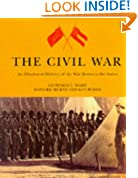 The Civil War: An Illustrated History of the War Between the States