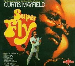 Curtis Mayfield - Superfly: Original Soundtrack - Zortam Music