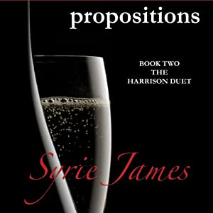 Propositions | [Syrie James]