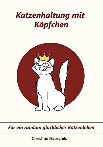 Katzenhaltung-mit-Kpfchen-Fr-ein-rundum-glckliches-Katzenleben