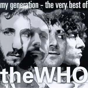 The Who - My Generation: The Very Best Of - Zortam Music