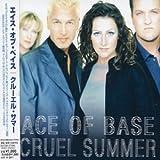 Cruel Summerby Ace of Base