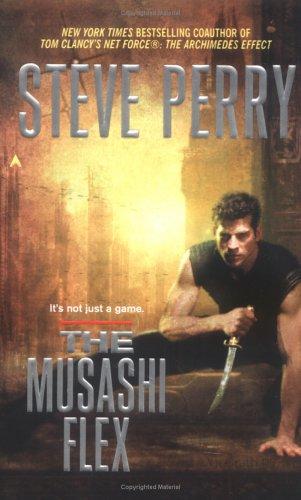 Musashi Flex, PERRY, STEVE