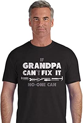 If Grandpa Can't Fix It No One Can - Funny Fathers Day Gift For Grandad T-Shirt
