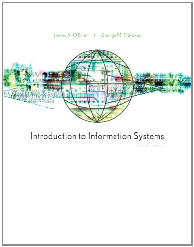 Introduction to Information Systems, 15th Edition