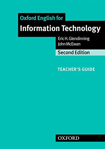 Oxford English for Information Technology: Teacher's Guide (English For Careers)