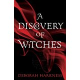 A Discovery of Witchesby Deborah Harkness