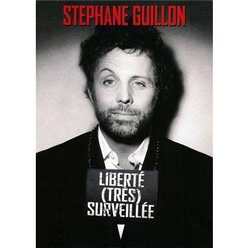 [MULTI] Stéphane Guillon - Liberté (Très) Surveillée [BDRiP FRENCH]