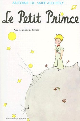 Le Petit Prince, Revised Educational Edition (French...