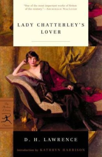Lady Chatterley's Lover (Modern Library Classics), D.H. Lawrence
